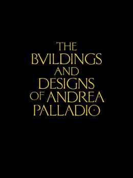 Read online the buildings and designs of andrea palladio the read online the buildings and designs of andrea palladio the buildings and designs of andrea palladio pdf book free download fandeluxe Gallery