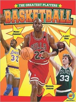 Basketball (Greatest Players Series)