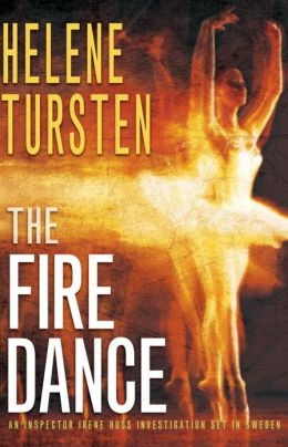 The Fire Dance (Inspector Irene Huss Series #6)