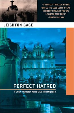 Perfect Hatred (Chief Inspector Mario Silva Series #6)