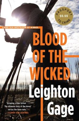 Blood of the Wicked (Chief Inspector Mario Silva Series #1)