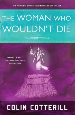 The Woman Who Wouldn't Die (Dr. Siri Paiboun Series #9)
