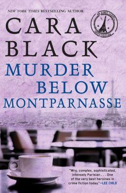 Murder below Montparnasse (Aimee Leduc Series #13)