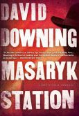 Book Cover Image. Title: Masaryk Station (John Russell Series #6), Author: David Downing