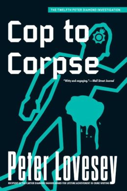 Cop to Corpse (Peter Diamond Series #12)