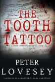 Book Cover Image. Title: The Tooth Tattoo (Peter Diamond Series #13), Author: Peter Lovesey