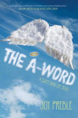 The A-Word (Sweet Dead Life Series #2)