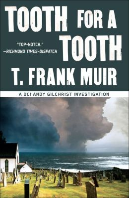 Tooth for a Tooth (A DCI Andy Gilchrist Investigation)