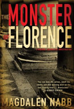 The Monster of Florence (Marshal Guarnaccia Series #10)