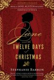 Book Cover Image. Title: Jane and the Twelve Days of Christmas (Jane Austen Series #12), Author: Stephanie Barron