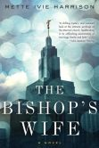 The Bishop's Wife by Mette Ivie Harrison