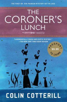 The Coroner's Lunch (Dr. Siri Paiboun Series #1)