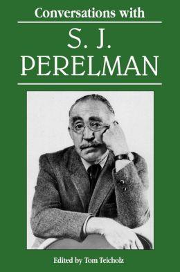 Conversations with S. J. Perelman