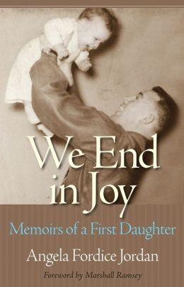 We End in Joy: Memoirs of a First Daughter