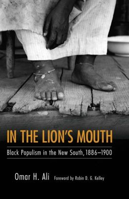 In the Lion's Mouth: Black Populism in the New South, 1886-1900