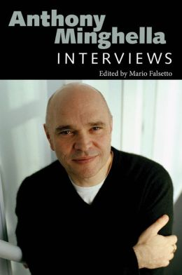 Anthony Minghella: Interviews