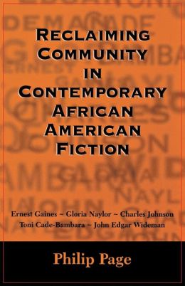 Reclaiming Community in Contemporary African American Fiction