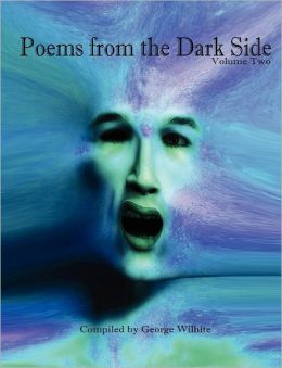Poems From The Dark Side (Volume Two)
