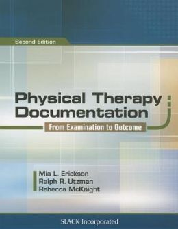 Physical Therapy Documentation: From Examinations to Outcome