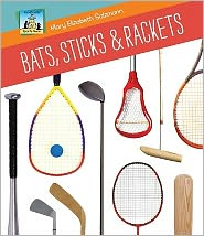 Bats, Sticks and Rackets