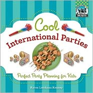 Cool International Parties: Perfect Party Planning for Kids