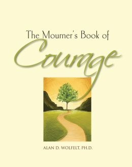 The Mourner's Book of Courage: 30 Days of Encouragement