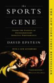 Book Cover Image. Title: The Sports Gene:  Inside the Science of Extraordinary Athletic Performance, Author: David Epstein