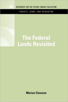 The Federal Lands Revisited