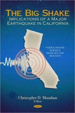 The Big Shake: Implications of a Major Earthquake in California