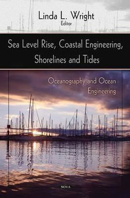 Sea Level Rise, Coastal Engineering, Shorelines and Tides