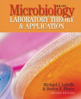 Microbiology: Laboratory Theory and Application, Brief
