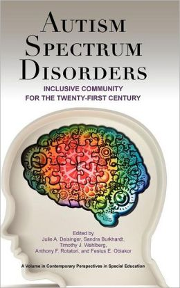 Autism Spectrum Disorders: Inclusive Community for the 21st Century