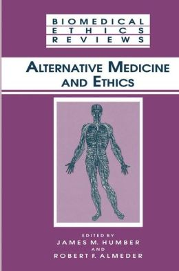 Alternative Medicine and Ethics