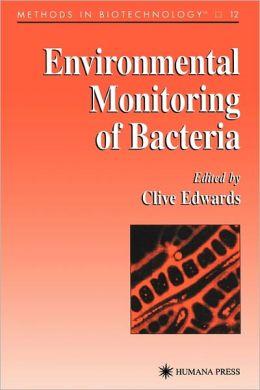 Environmental Monitoring of Bacteria