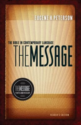 The Message 10th Anniversary Reader's Edition: The Bible in Contemporary Language