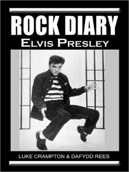 Rock Diary: Elvis Presley