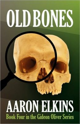 Old Bones (Gideon Oliver Series #4)