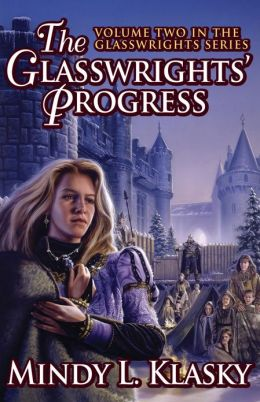 The Glasswrights' Progress