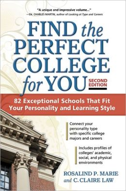 Find the Perfect College for You: 82 Exceptional Schools That Fit Your Personality and Learning Style