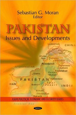 Pakistan: Issues and Developments