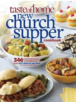 Taste of Home New Church Supper Cookbook (Second Edition)