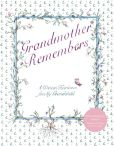Book Cover Image. Title: Grandmother Remembers 30th Anniversary Edition, Author: Judith Levy