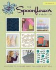 Book Cover Image. Title: The Spoonflower Handbook:  A DIY Guide to Designing Fabric, Wallpaper & Gift Wrap with 30+ Projects, Author: Stephen  Fraser