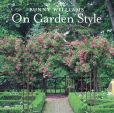 Book Cover Image. Title: Bunny Williams On Garden Style, Author: Bunny Williams
