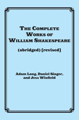 The Complete Works of William Shakespeare: Actor's Edition
