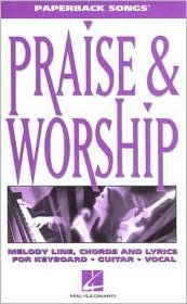 PRAISE & WORSHIP - PAPERBACK SONGS