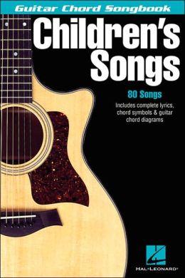 Children's Songs - Guitar Chord Songbook
