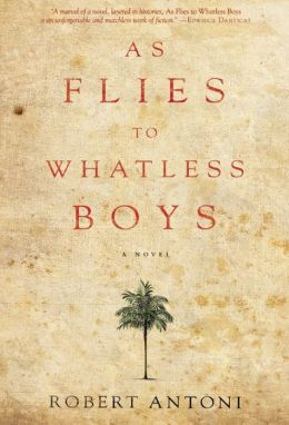 As Flies to Whatless Boys