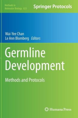 Germline Development: Methods and Protocols