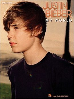 Justin Bieber - My World: Easy Piano